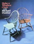 Make a Windsor Chair with Michael Dunbar