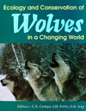 Ecology & Conservation of Wolves in a Changing World (Occasional Publications Series)