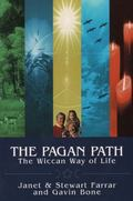 Pagan Path The Wiccan Way of Life