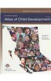 British Columbia Atlas of Child Development (Canadian Western Geographical Series,)