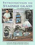 Introduction to Stained Glass A Teaching Manual