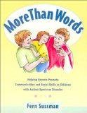 More Than Words A Guide to Helping Parents Promote Communication and Social Skills in
