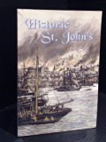 Historic St. John's : The City of Legends