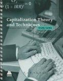 Capitalization Theory and Techniques Study Guide, With Financial Tables Computed by Financia...