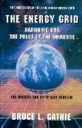 Energy Grid Harmonic 695, the Pulse of the Universe  The Investigation into the World Energy...