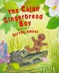 Cajun Gingerbread Boy - Berthe Amoss - Hardcover