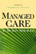 Managed Care in Human Services