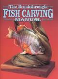 Breakthrough Fish Carving Manual
