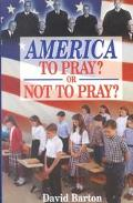 America to Pray or Not to Pray