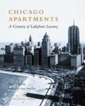 Chicago Apartments A Century of Lakefront Luxury