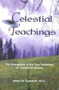 Celestial Teachings - James Deardorff - Paperback - 1st ed