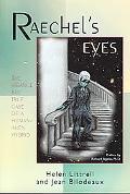 Raechel's Eyes A Strange but True Case of a Human-alien Hybrid