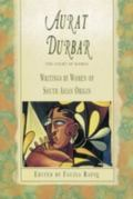 Aurat Durbar Writings by Women of South Asian Origin