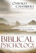 Biblical Psychology Christ-Centered Solutions for Daily Problems