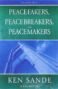Peacefakers, Peacebreakers And Peacemakers