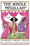 Whole Megillah