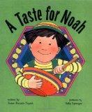 Taste for Noah