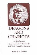 Dragons and Chariots An Exploration of Extraterrestrial Spacecraft and Their Propulsion Systems
