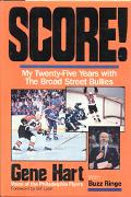 Score My 25 Years With the Broad Street Bullies