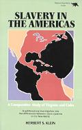 Slavery in the Americas A Comparative Study of Virginia and Cuba