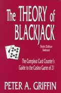 Theory of Blackjack The Compleat Card Counter's Guide to the Casino Game of 21
