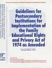 Guidelines for Postsecondary Institutions for Implementation of the Family Educational Right...