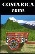 Costa Rica Guide New Authorized Edition
