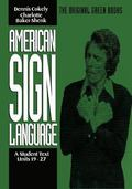 American Sign Language Green Books, A Student's Text Units 19-27 (American Sign Language Ser...