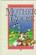 Nursery Rhymes from Mother Goose Told in Signed English