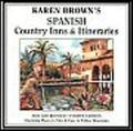 Karen Brown's Spanish Country Inns and Itineraries - Cynthia Savage - Paperback - REV