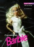 Contemporary Barbie: Barbie Dolls - 1980 and Beyond