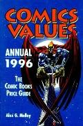 1996 Comics Values Annual: The Comic Books Price Guide