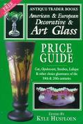 American & European Decorative & Art Glass Price Guide