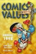 Comics Values Annual, 1998: The Comic Books Price Guide