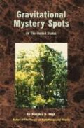 Gravitational Mystery Spots of the United States Explained Using the Theory of Multidimensio...