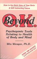Beyond O.K. Psychegenic Tools Relating to Health of Body and Mind