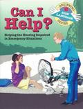 Can I Help? Helping the Hearing Impaired in Emergency Situations