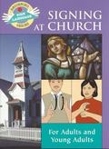 Signing at Church For Adults and Young Adults