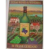 Texas Wines and Wineries
