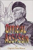 Official Assassin: Winston Churchill's SAS Hit Team - Peter Mason - Hardcover