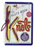 Klutz Book of Knots How to Tie the World's 25 Most Useful Hitches, Ties, Wraps, and Knots