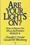 Are Your Lights On?: How to Figure Out What the Problem Really Is