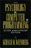 Psychology of Computer Programming Silver Anniversary Edition