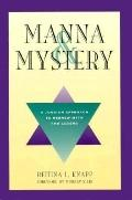 Manna & Mystery A Jungian Approach to Hebrew Myth and Legend