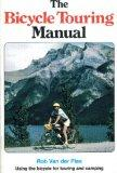 Bicycle Touring Manual: Using the Bike for Touring and Camping - Der Pl Plas Rob Van - Paperback - REVISED