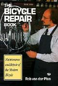 Bicycle Repair Book The New Complete Manual of Bicycle Care