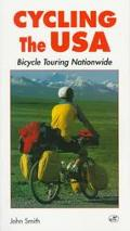 Cycling U.S.A: Bicycle Touring Adventures - John M. Smith - Paperback