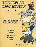 Jewish Law Review Mishnah  The Mishnan on Damages