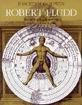 Robert Fludd: Hermetic Philosopher and Surveyor of Two Worlds - Joscelyn Godwin