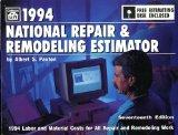 National Repair and Remodeling Estimator 1994 (National Repair & Remodeling Estimator (W/CD))